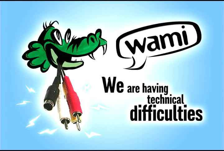 WAMI Technical Difficulties Gator